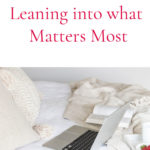 A Year of Slow – Leaning into What Matters Most