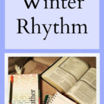 Winter Rhythm – Why We Need One and How to Create It