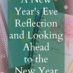 A New Year's Eve Reflection and Looking Ahead to the New Year