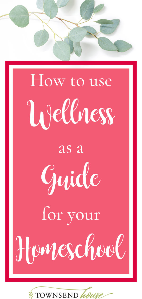 Wellness in Homeschool
