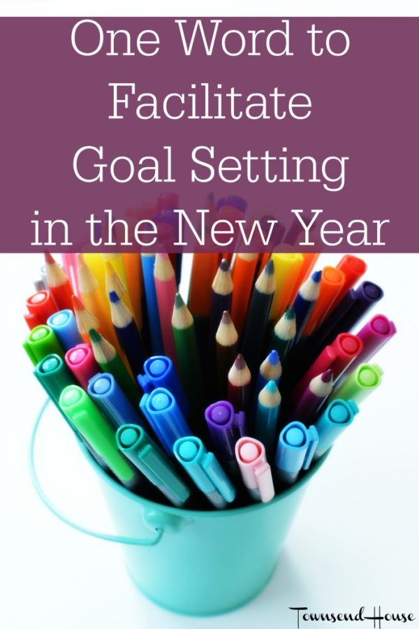 Using One Word to Facilitate Goal Setting in the New Year