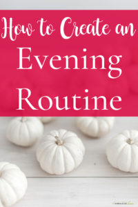 An Evening Routine to set your Morning Right