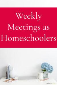 Weekly Meetings for Homeschoolers