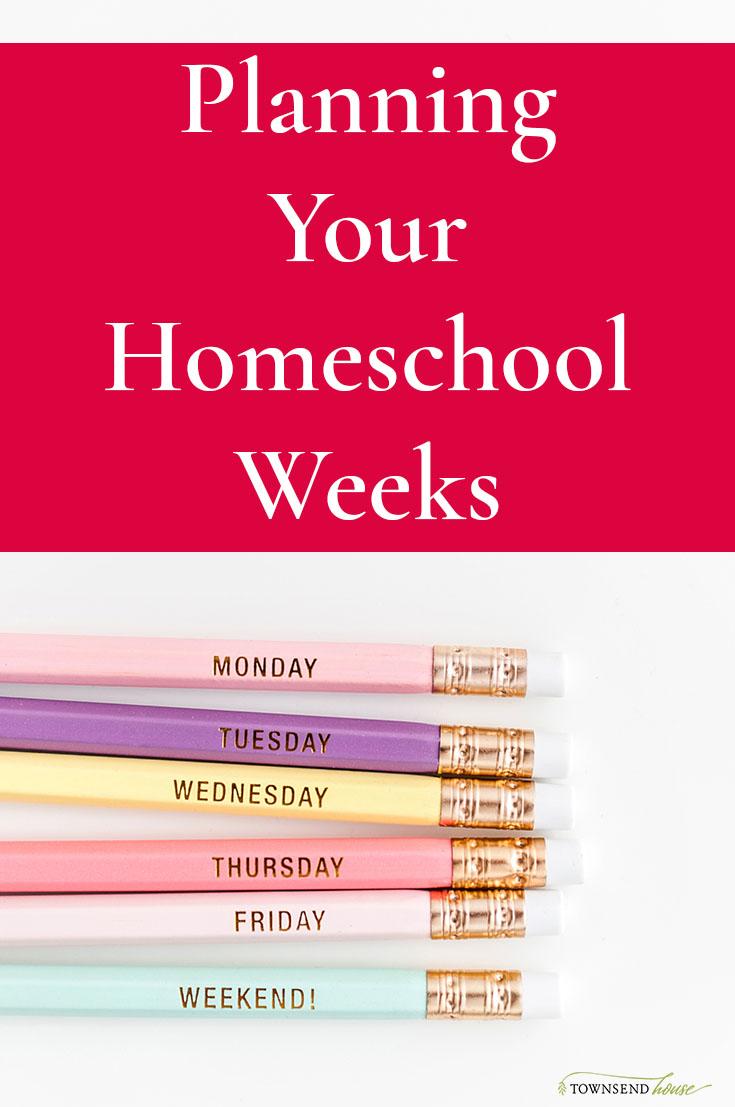 Planning Your Homeschool Weeks