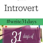{31 Days} On Being an Introvert