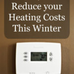 6 Ways to Reduce your Heating Costs this Winter