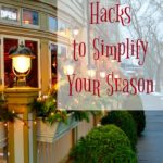 Hacks to Make Your Life Easier this Holiday Season