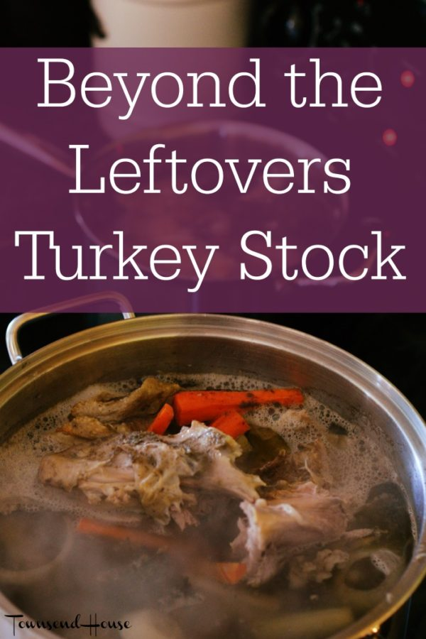Beyond the Leftovers – Turkey Stock & Turkey Pot Pie