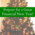 Prepare for a Great Financial New Year!