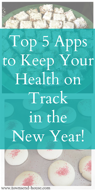 Top 5 Apps to Keep Your Health on Track in the New Year!