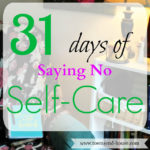 31 Days – Saying No