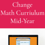 When you Need to Change Math Curriculum Mid-Year