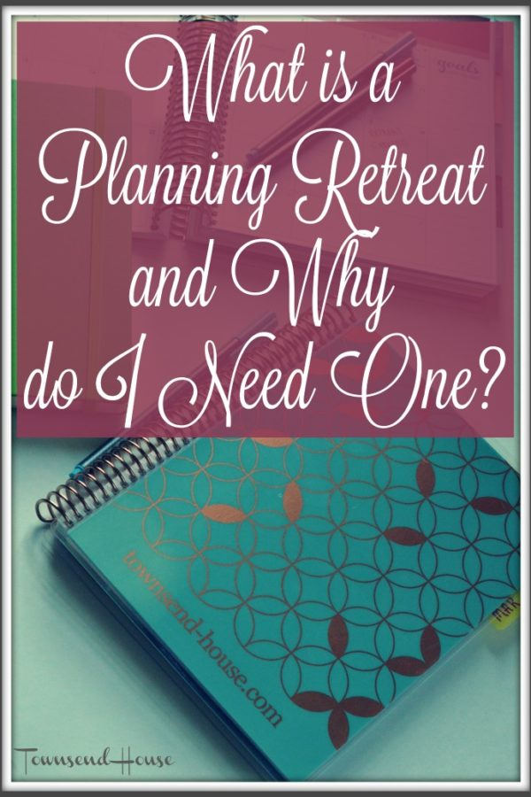 What is a Planning Retreat and Why do I Need One?