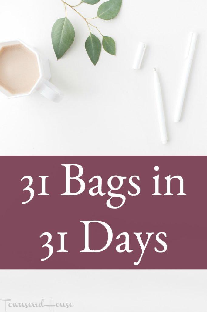 Challenge accepted - Get rid of 31 Bags in 31 Days