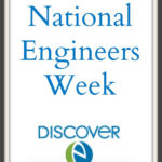 National Engineers Week – Ask an Engineer #BetterMoments