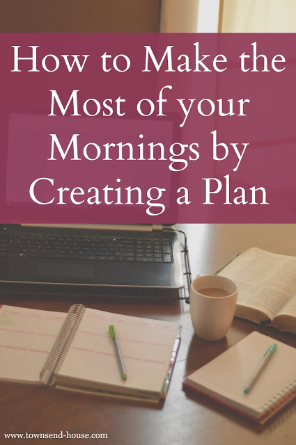 How to Make the Most of your Mornings by Creating a Plan