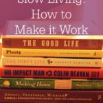 The Skill of Slow Living – How to Make it Work