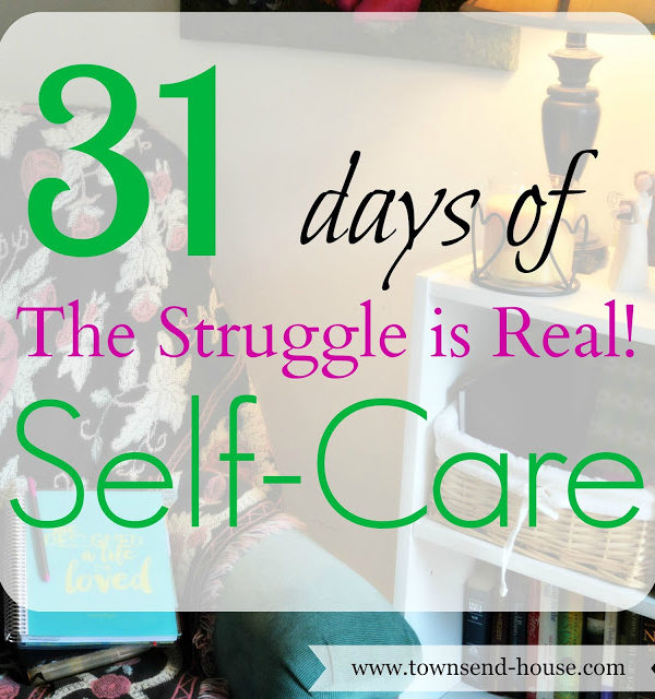 31 Days – The Struggle is Real!