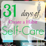 31 Days – Create a Habit