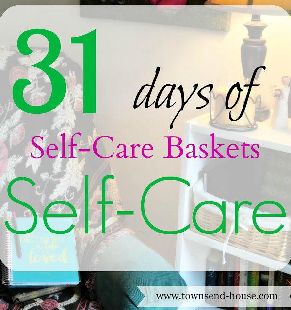 31 Days – Self-Care Baskets