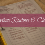 Rhythms Routines and Cleaning