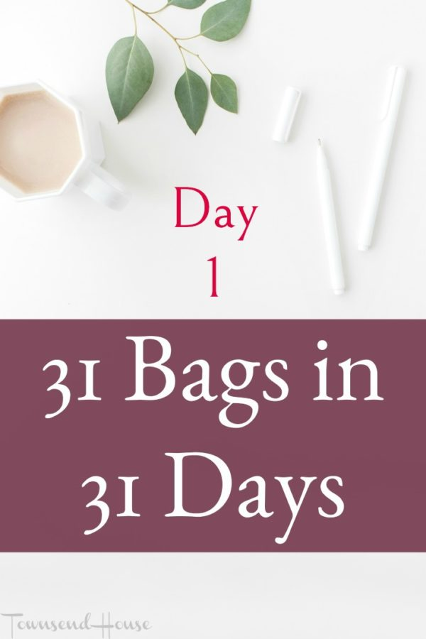 31 Bags in 31 Days – Day 1