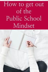 How to get out of the Public School Mindset