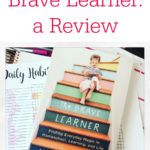 The Brave Learner – A Review