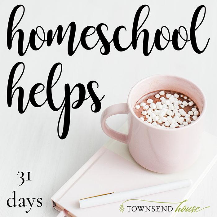 31 Days of Homeschool Helps