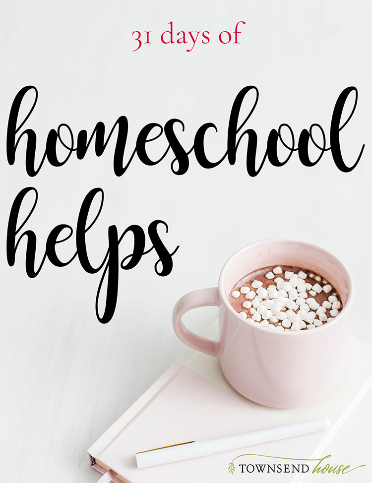 31 Days of Homeschool Helps