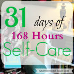 31 Days – 168 Hours