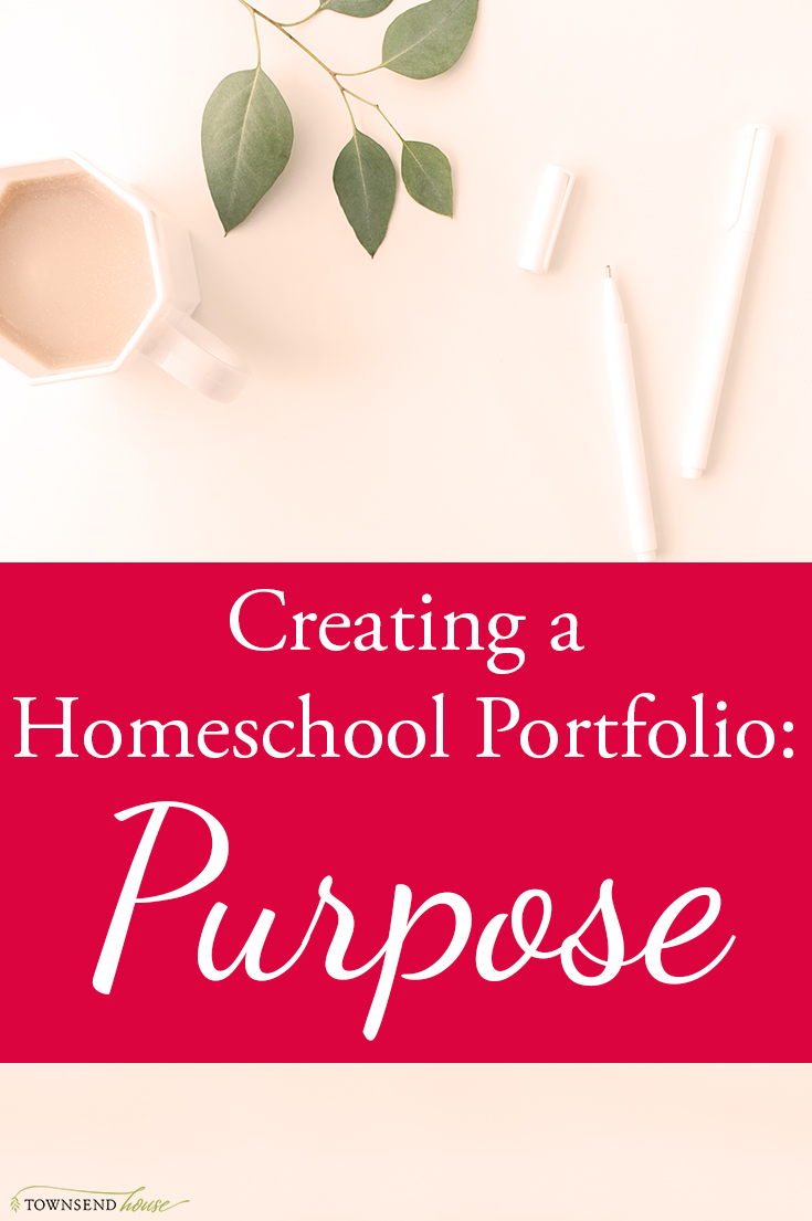 Homeschool Portfolio - Purpose