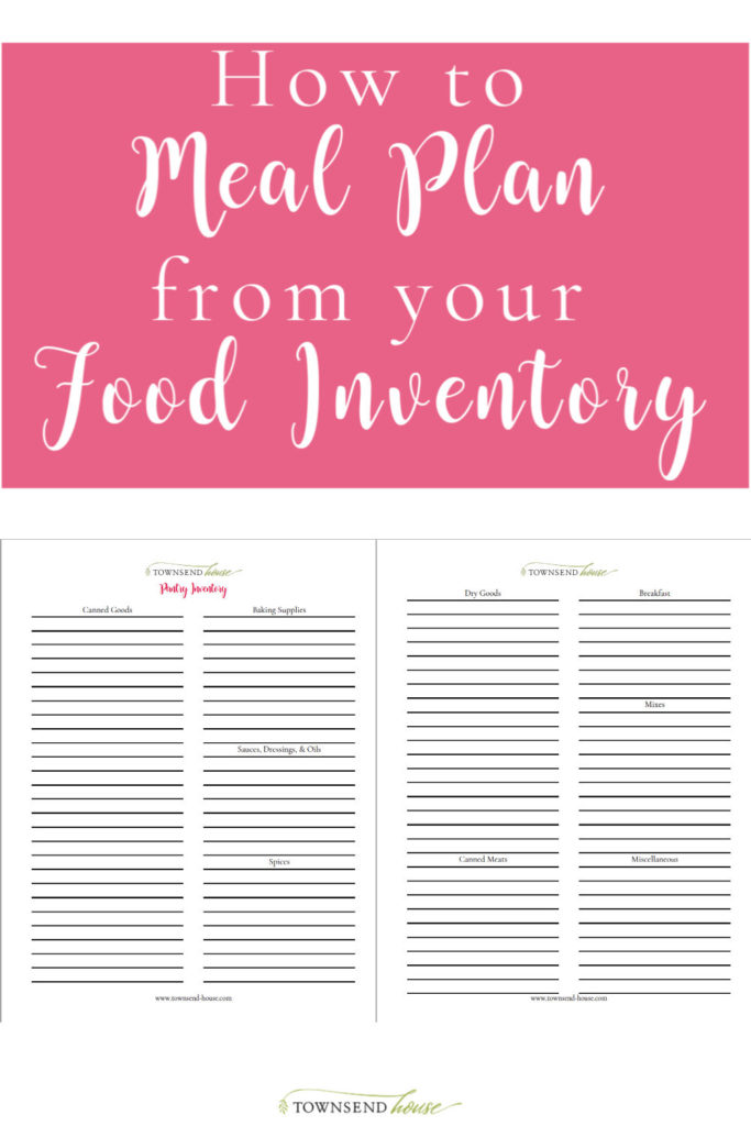 How to Meal Plan from your Food Inventory - this will save you money, and help you create a plan to simplify your weekly meal planning. + FREE PRINTABLE