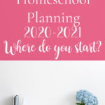 2020-2021 Homeschool Planning: Resources