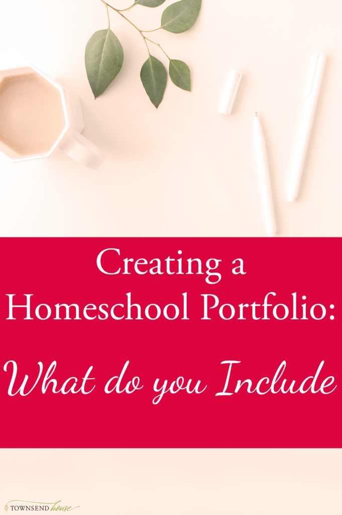 Creating a Homeschool Portfolio - What do you Include in a Portfolio?