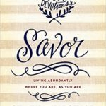 Savor by Shauna Niequist – Review