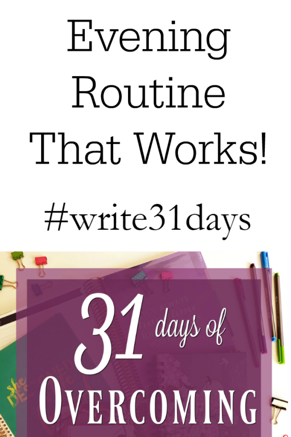 {31 Days} Three Tips for an Evening Routine that Works