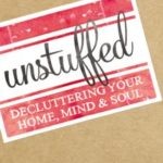 Unstuffed by Ruth Soukup