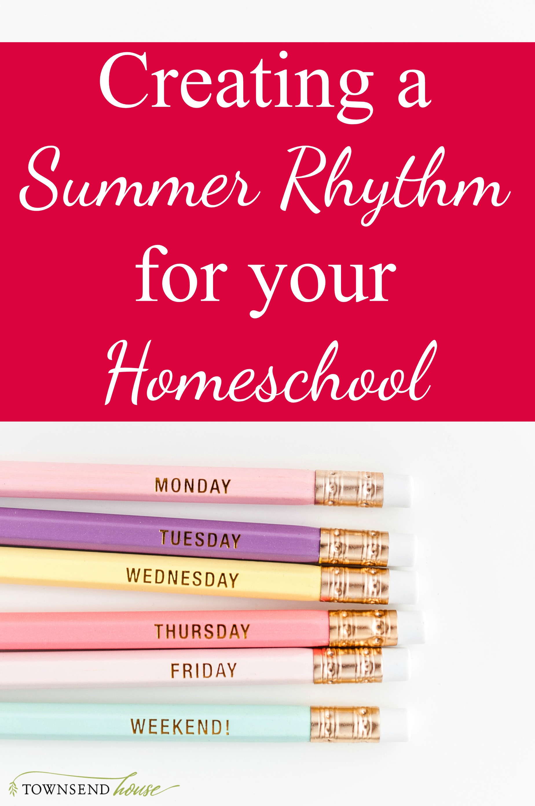 Creating a Summer Rhythm for your Homeschool