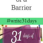 {31 Days} Lists as a Tool not a Barrier