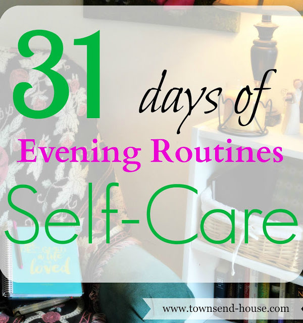 31 Days – Evening Routines