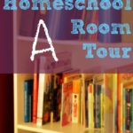 A Homeschool Room Tour