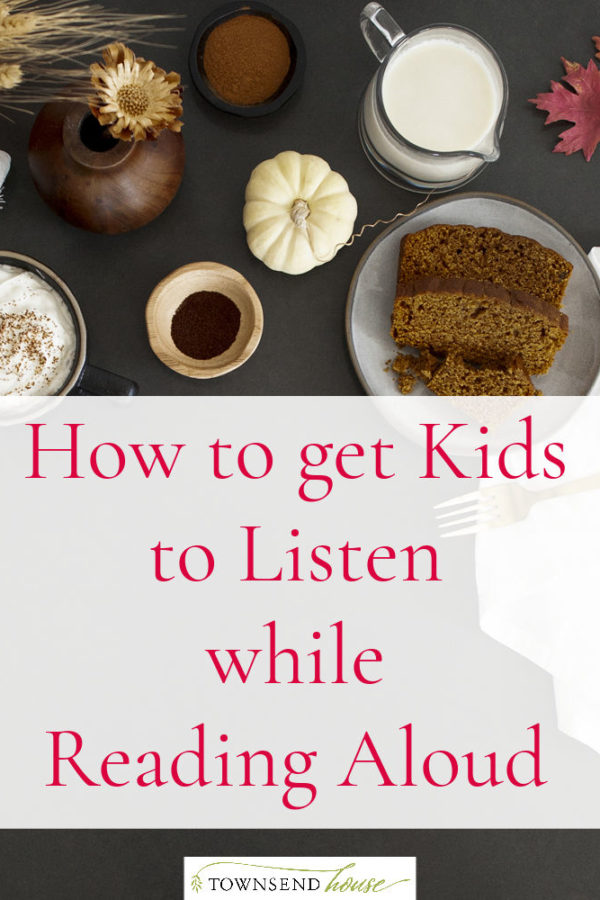 How to get Kids to Listen while Reading Aloud - Homeschool Hacks.
