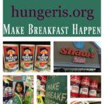 Hunger Is – Make Breakfast Happen