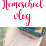 First Day of Homeschool + vlog
