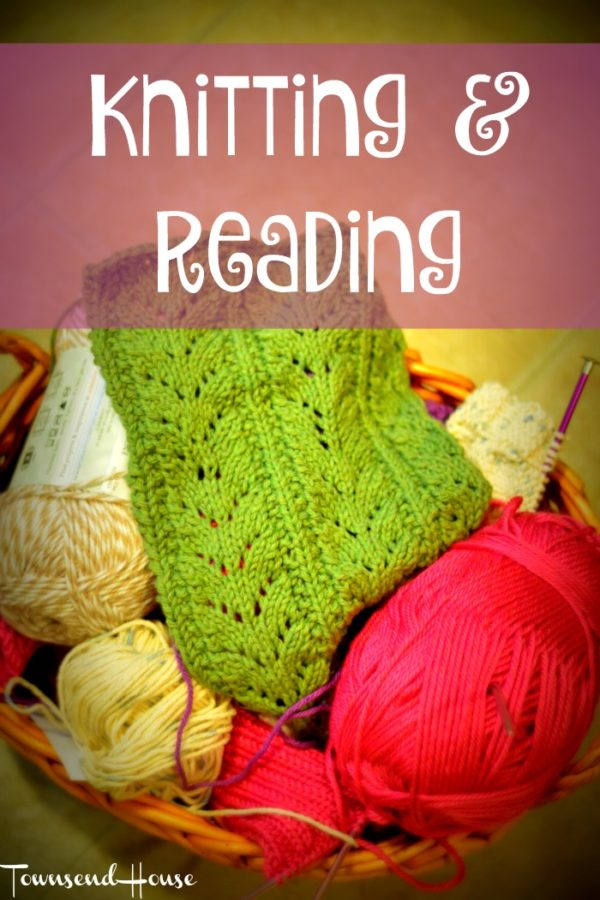 Back to Knitting and Reading
