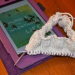 knitting reading and my big announcement!