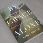 By Grace Alone by Derek Prince review