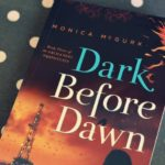 Dark Before Dawn by Monica McGurk – Book Review