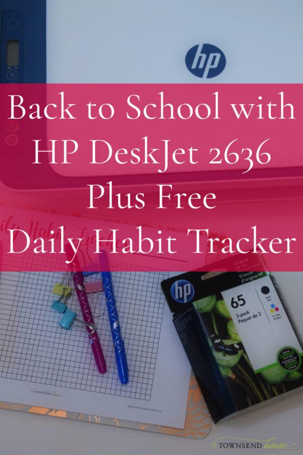Back to School with HP DeskJet 2636